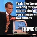 Funny Memes - steve gobs