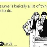 Funny Memes - Ecards - my resume is