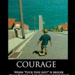 Funny Memes - do you have the courage