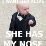Baby Memes: bring her in