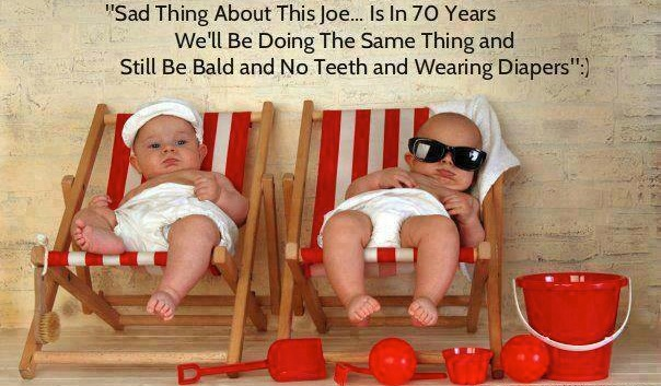 Funny Baby Memes - well be doing the same thing