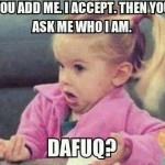 Funny Baby Memes - you add me