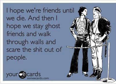 Funny Ecards - i hope were friends