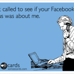Funny Ecards - i just called
