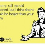 Funny Ecards: call me old fashioned