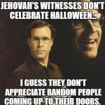 Funny Memes - Ecards - jehovas witnesses