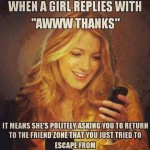 Funny Memes - when a girl