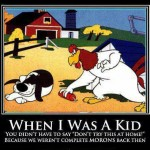 Funny Memes - when i was a kid