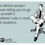 Funny Ecards - i hide behind sarcasm