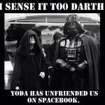 Funny Memes - i sense it too darth