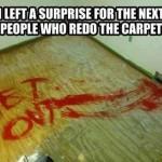 Funny Memes - left a surprise