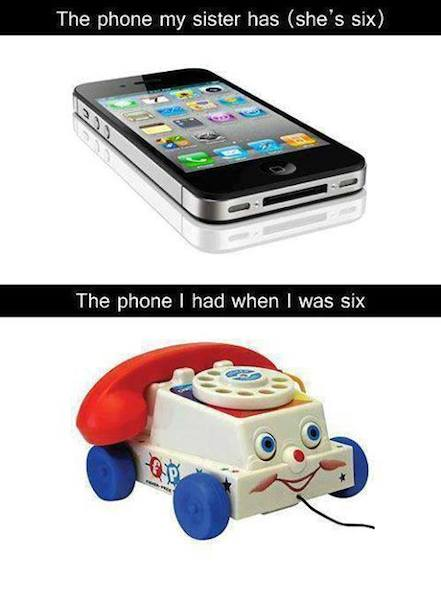 Funny Memes -my phone when i was six