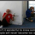 Funny Memes -never too old