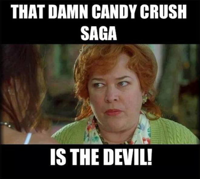 Funny Memes: candy crush is the devil
