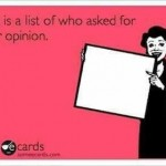 Funny Memes - Ecards - no one asked