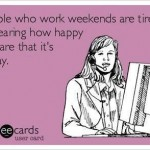 Funny Memes - Ecards - tired of hearing