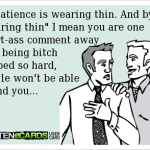 Funny Memes - Ecards - wearing thin