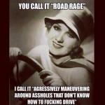 Funny Memes - road rage