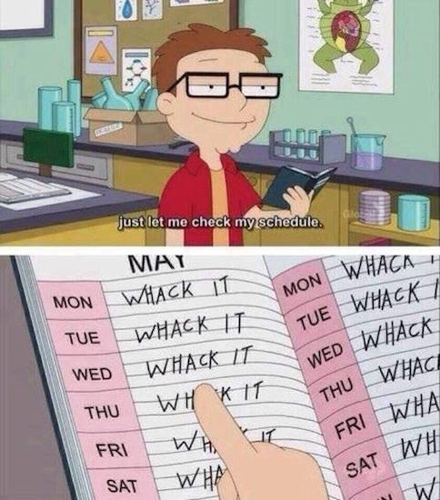 Funny Memes: check my schedule