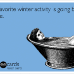 Funny Ecards - favorite winter activity