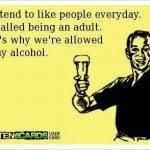 Funny Ecards: being an adult