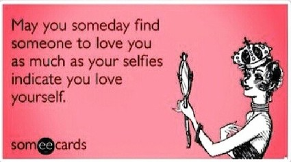 Funny Memes - Ecards - selfie love
