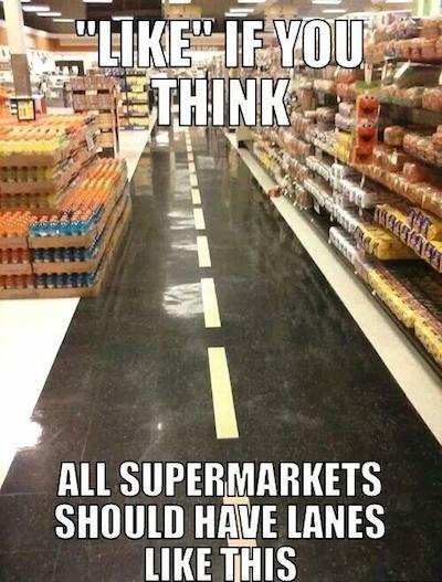 Funny Memes - supermarket lanes