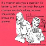 Funny Ecards - if a mother