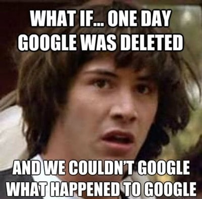 Funny Memes - what happened to google