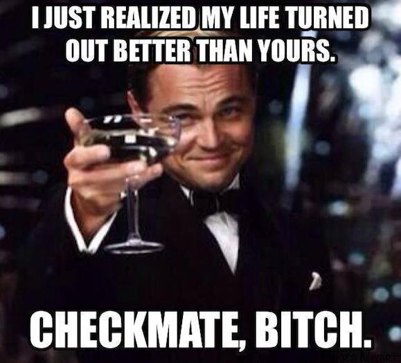 Funny Memes: checkmate bitch