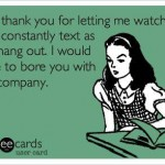 Funny Ecards - hate to bore you