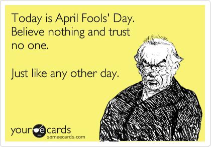 Funny Ecards: april fools