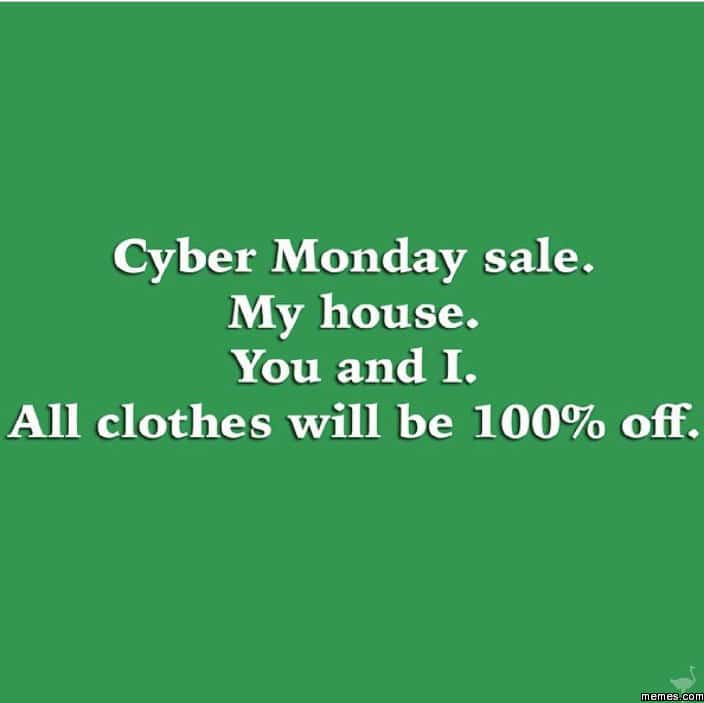 Funny Memes - make your own cyber monday sale