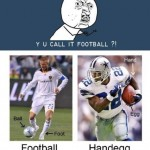 Sports Memes - Football or Handegg