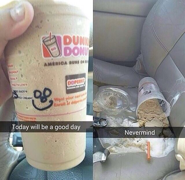 Funny Memes: Today Will Be A Good Day...
