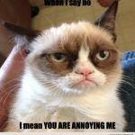 Animal Memes: You are Annoying