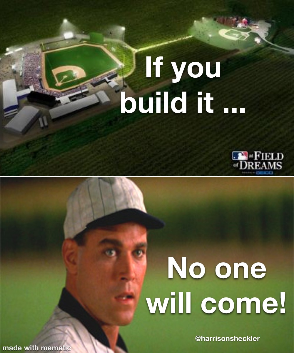 If You Build It ...